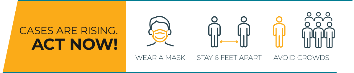 Prevent the spread of COVID-19 by wearing a mask, physically distancing, and avoiding group settings.